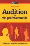 Jérôme Goust - Audition et vie professionnelle.