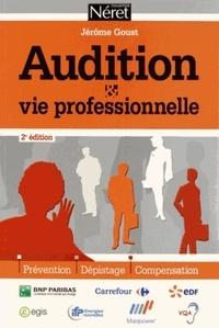 Audition et vie professionnelle- Prévention, dépistage, compensation - Jérôme Goust pdf epub