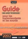 Jérôme Goust - Guide des aides techniques pour les malentendants et les sourds.
