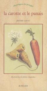 Jérôme Goust - La carotte et le panais.
