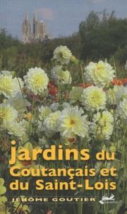 Jérôme Goutier - Jardins du Coutançais et du Saint-Lois.