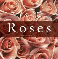 Jérôme Goutier - Roses Coffret en 2 volumes : The Most Beautiful Roses ; The Art of the Rose - Edition en langue anglaise.