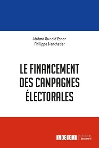 Le financement des campagnes électorales - Jérôme Grand d'Esnon pdf epub