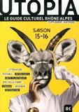 Jérôme Grange et Grégory Mazenod - Utopia - Le guide culturel Rhône-Alpes, avec supplément Auvergne.