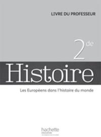 Jérôme Grondeux et Michaël Navarro - Histoire 2e - Livre du professeur - Edition 2014.