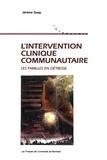 Jérôme Guay - L'intervention clinique communautaire - Les familles en détresse.