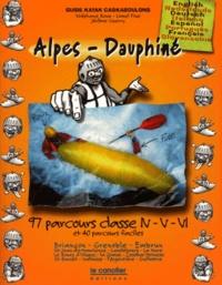 Jérôme Guerry et Stéphane Roux - GUIDE KAYAK CASKABOULONS : ALPES-DAUPHINE. - 97 parcours classe N-V-VL et 40 parcours faciles, Edition multilingue.