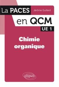 Jérôme Guillard - Chimie organique UE1.