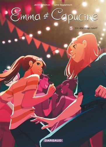 Emma et Capucine Tome 5 Un été trop court. Avec un poster recto-verso