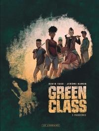 Jérôme Hamon et David Tako - Green Class Tome 1 : Pandémie.