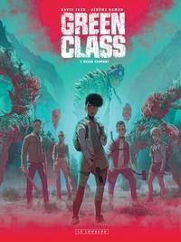 Jérôme Hamon et David Tako - Green Class Tome 3 : Chaos rampant.