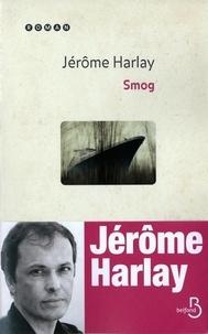 Jérôme Harlay - Smog.