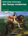 Jérôme Hélie - Petit atlas historique des Temps modernes - 3e éd..