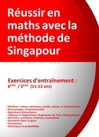 Réussir en maths avec la méthode de Singapour- Exercices d'entrainement 6e/5e, du simple au complexe - Jérôme Henri Teulières | Showmesound.org