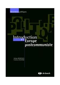 Jérôme Heurtaux et Frédéric Zalewski - Introduction à l'Europe postcommuniste.