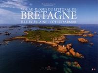 Jérôme Houyvet - Vol au-dessus du littoral de Bretagne - Ille-et-Vilaine - Côtes-d'Armor.
