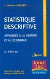 Jérôme Hubler - Statistique descriptive appliquée à la gestion et à l'économie.