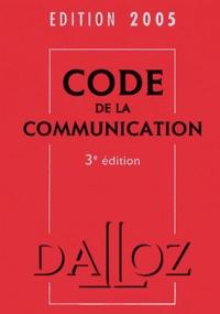 Jérôme Huet et Herbert Maisl - Code de la communication.