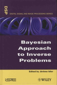 Jérôme Idier - Bayesian Approach to Inverse Problems.