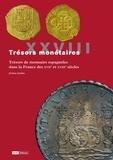Jérôme Jambu - Trésors de monnaies espagnoles dans la France des XVIIe et XVIIIe siècles.