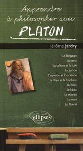 Jérôme Jardry - Apprendre à philosopher avec Platon.
