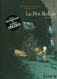Jérôme Jouvray et Anne-Claire Jouvray - La Pès Rekin - Première partie.