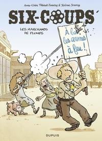 Jérôme Jouvray et Anne-Claire Jouvray - Six-coups - Tome 2 - Les marchands de plombs.