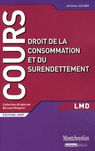 Jérôme Julien - Droit de la consommation et du surendettement.