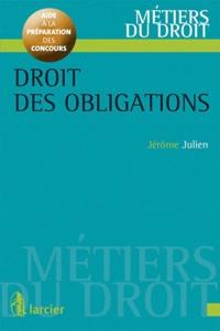 Jérôme Julien - Droit des obligations.