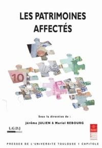 Jérôme Julien et Muriel Rebourg - Les patrimoines affectés.
