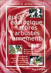 Guide écologique des arbres et arbustes dornement. - Tome 2.pdf