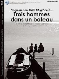 Jerome K. Jerome - Progressez en anglais grâce à Trois hommes dans un bateau !.