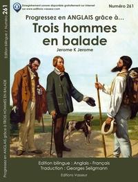 Jerome K. Jerome - Progressez en anglais grâce à Trois hommes en balade.