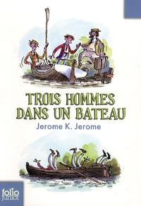 Jerome K. Jerome - Trois hommes dans un bateau - Sans parler du chien.