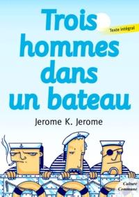 Jerome K. Jerome - Trois hommes dans un bateau.