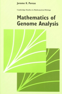 Jerome-K Percus - Mathematics of Genome Analysis.
