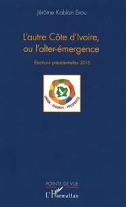 Deedr.fr L'autre Côte d'Ivoire, ou l'alter-émergence - Elections présidentielles 2015 Image