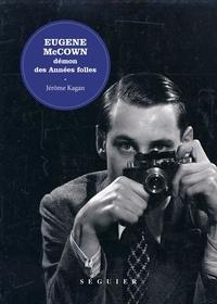 Jérome Kagan - Eugene McCown - Démon des années folles.