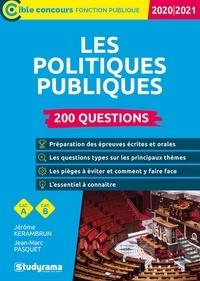Jérôme Kerambrun et Jean-Marc Pasquet - Les politiques publiques - 200 questions.