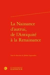 Téléchargement gratuit des livres de calcul La naissance d'autrui, de l'Antiquité à la Renaissance