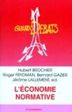 Jérôme Lallement et Bernard Gazier - L'économie normative - [colloque, Paris, 23-25 octobre 1995].