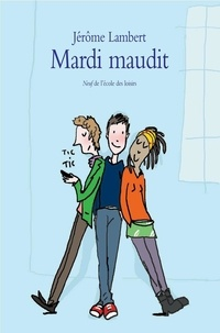 Jérôme Lambert - Mardi maudit.
