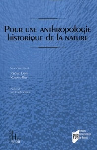 Jérôme Lamy et Romain Roy - Pour une anthropologie historique de la nature.