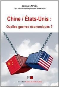 """Jérôme Laprée - Chine / Etats-Unis - Quelles """"guerres"""" économiques ?."""