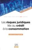 Jérôme Lasserre Capdeville - Les risques juridiques liés au crédit à la consommation.