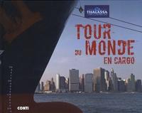 Jérôme Laurent et Ramón Gutiérrez - Tour du monde en cargo.
