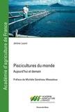 Jérôme Lazard - Piscicultures du monde - Aujourd'hui et demain.