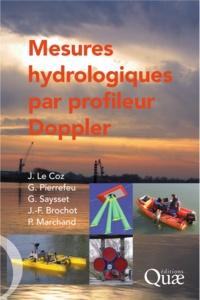 Jérôme Le Coz et Gilles Pierrefeu - Mesures hydrologiques par profileur Doppler (aDcp).