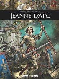 Jérôme Le Gris et Murielle Gaude-Ferragu - Jeanne d'Arc.