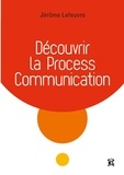 Jérôme Lefeuvre - Découvrir la Process Communication.
